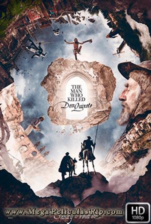El Hombre Que Mato A Don Quijote [1080p] [Latino-Ingles] [MEGA]