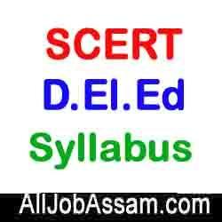 SCERT Assam D.El.Ed Syllabus 2020