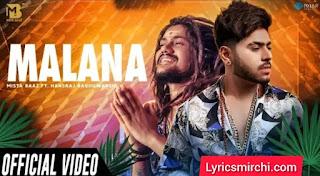 Malana मलाना Song Lyrics | Mista Baaz & Hansraj Raghuwanshi | Latest Hindi Song 2020