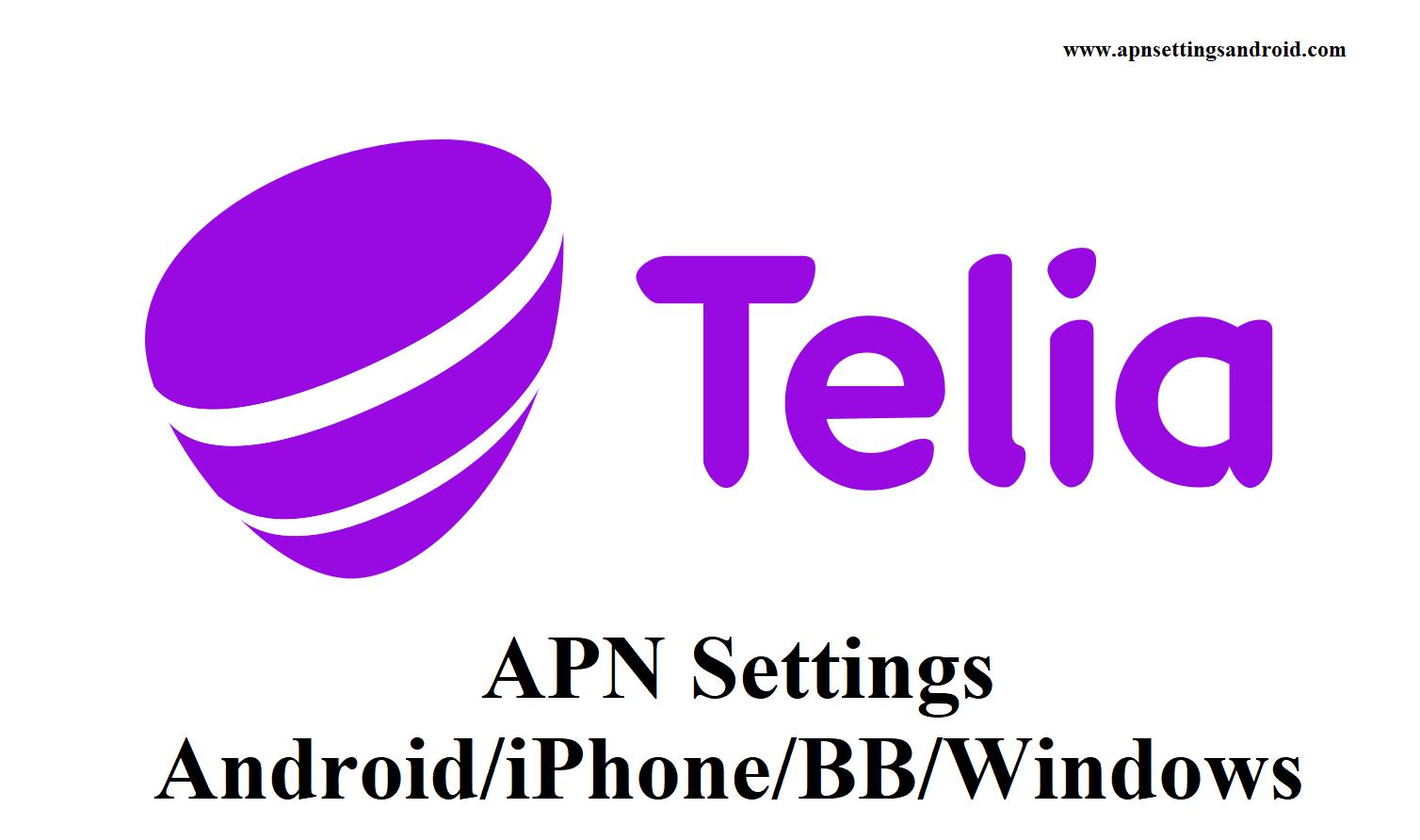 Telia APN Settings for Android