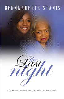 https://www.amazon.com/Last-Night-Caregivers-Journey-Transition/dp/0997655208/ref=sr_1_1?qid=1572918807&refinements=p_27%3ABernnadette+Stanis&s=books&sr=1-1&text=Bernnadette+Stanis