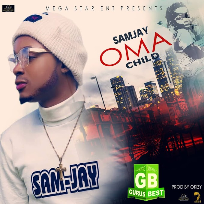 [Music] Oma (Child) - Samjay