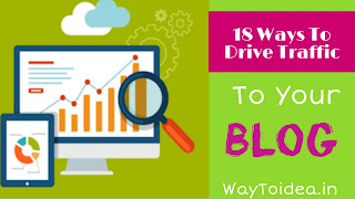 18 Ways To Drive Traffic To Your Website, get free traffic to your website, low traffic to your website, low traffic solution on your blog