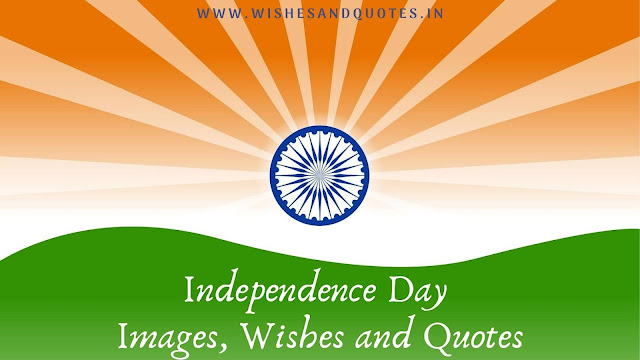 Happy Independence Day Images, Wishes And Quotes 2020