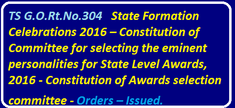 YAT&C (CA) Department| ADVANCEMENT, TOURISM & CULTURE (CA) DEPARTMENT|State Formation Celebrations 2016| Constitution of Committee for selecting the eminent personalities for State Level Awards, 2016|Constitution of Awards selection committee - Orders – Issued. /2016/05/yat-ca-department-advancement-tourism-culture--state-formation-celebrations-2016-constitution-of-committee-selecting-eminent-personalities-state-level.html