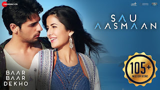 Download Sau Aasmaan - Baar Baar Dekho Full HD Video