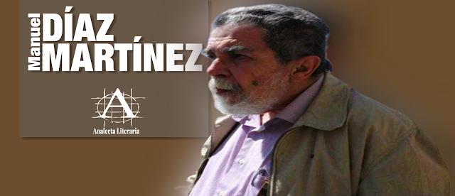 Manuel Díaz Martínez |  Poemas seleccionados por Antonio Arroyo Silva y presentados por Enrique Lihn