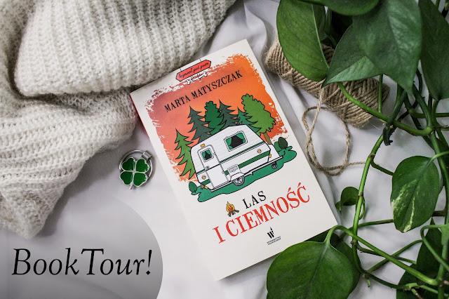"""Book tour z """"Lasem i ciemnością""""!"""