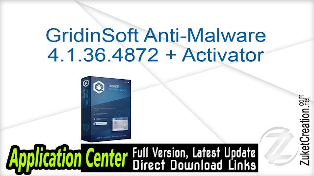 GridinSoft Anti-Malware 4.1.36.4872 + Activator