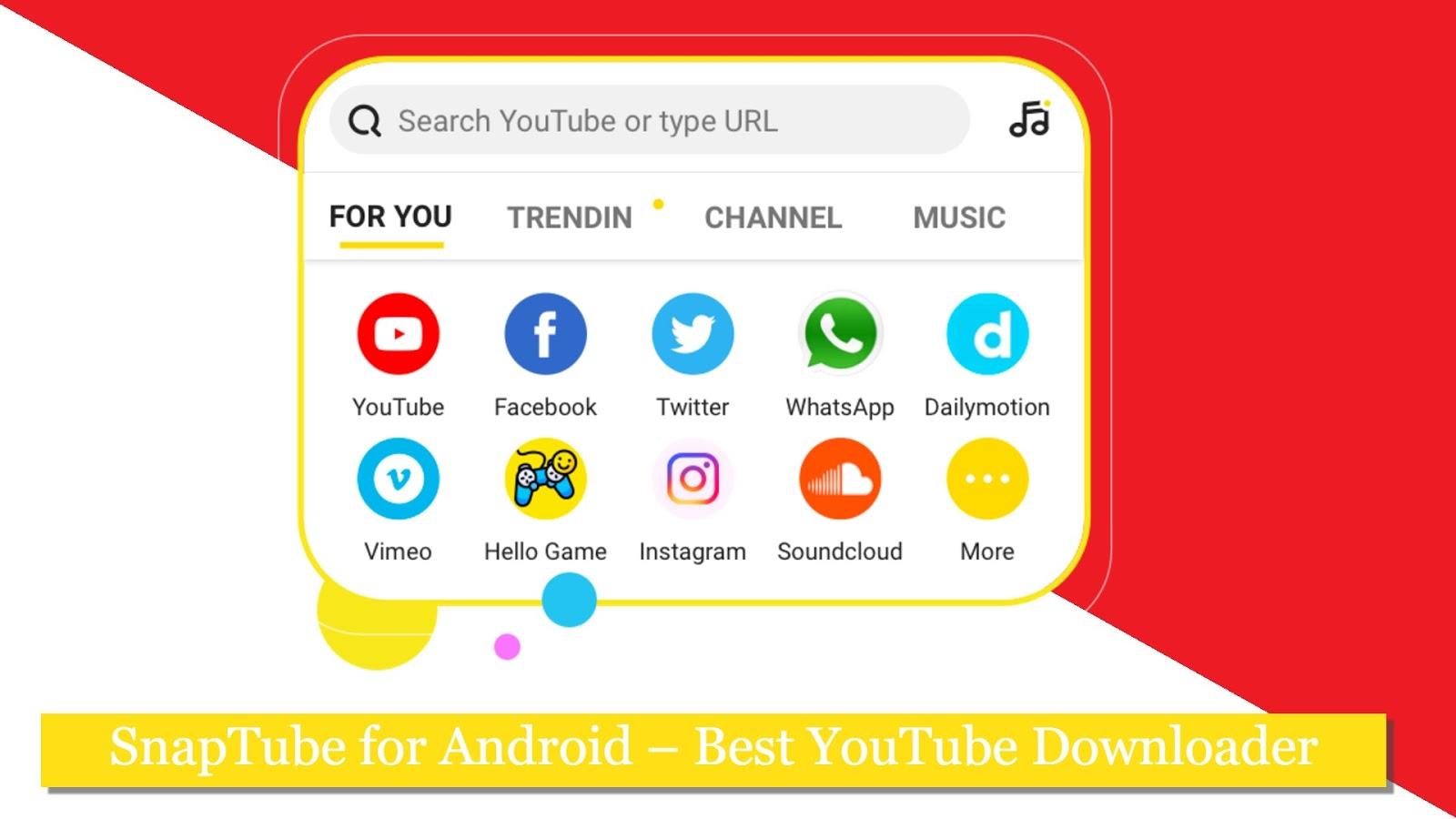 SnapTube for Android – Best YouTube Downloader ~ SnapTube
