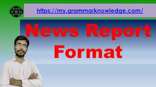 News Report Format