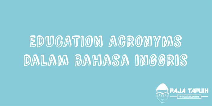 Education Acronyms Yang Paling Umum