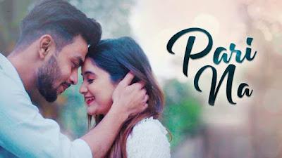 Pari Na Song By Avirup Sinha & Kajol Chatterjee