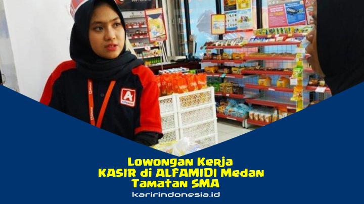 Recruitment ALFAMIDI Branch Medan Terbaru 2020