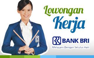 LOWONGAN KERJA ONLINE TERBARU - LOKER BRI BANK RAKYAT INDONESIA MEI 2017