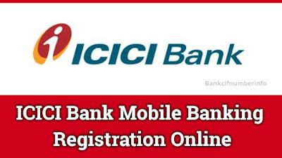 ICICI mobile banking registration