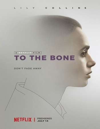 To the Bone 2017 Full English Movie Download