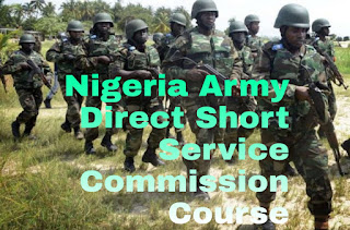 How to apply for Nigeria Army Direct Short Service Commission Course