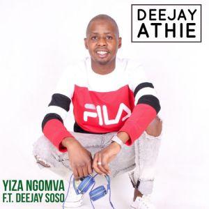 DeeJay Athie feat. Deejay Soso – Yiza Ngomva (Gqom Mix)