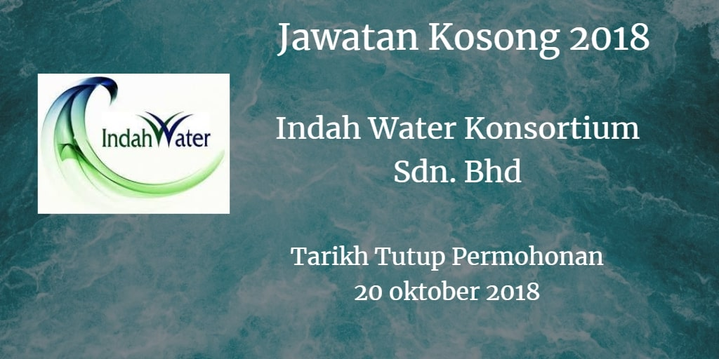 Jawatan Kosong Indah Water Konsortium Sdn. Bhd 20 Oktober 2018
