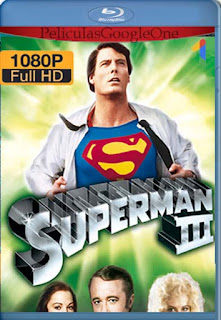 Superman 3 [1983] [1080p BRrip] [Latino-Inglés] [GoogleDrive] RafagaHD