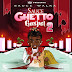 Sauce Walka - Ghetto Gospel 2 | @sauce_walka102