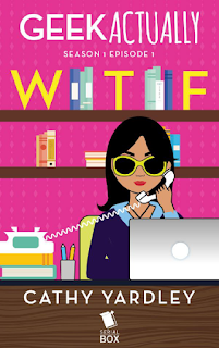 Cover of Geek Actually Episode One, featuring a stylized image of a Filipina woman with long, dark hair. She wears large yellow sunglasses and sits at a desk in a pink-walled office, her computer in front of her and a phone pressed to her ear.