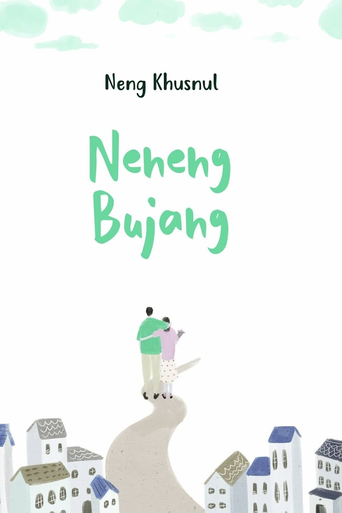 Novel : Neneng Bujang
