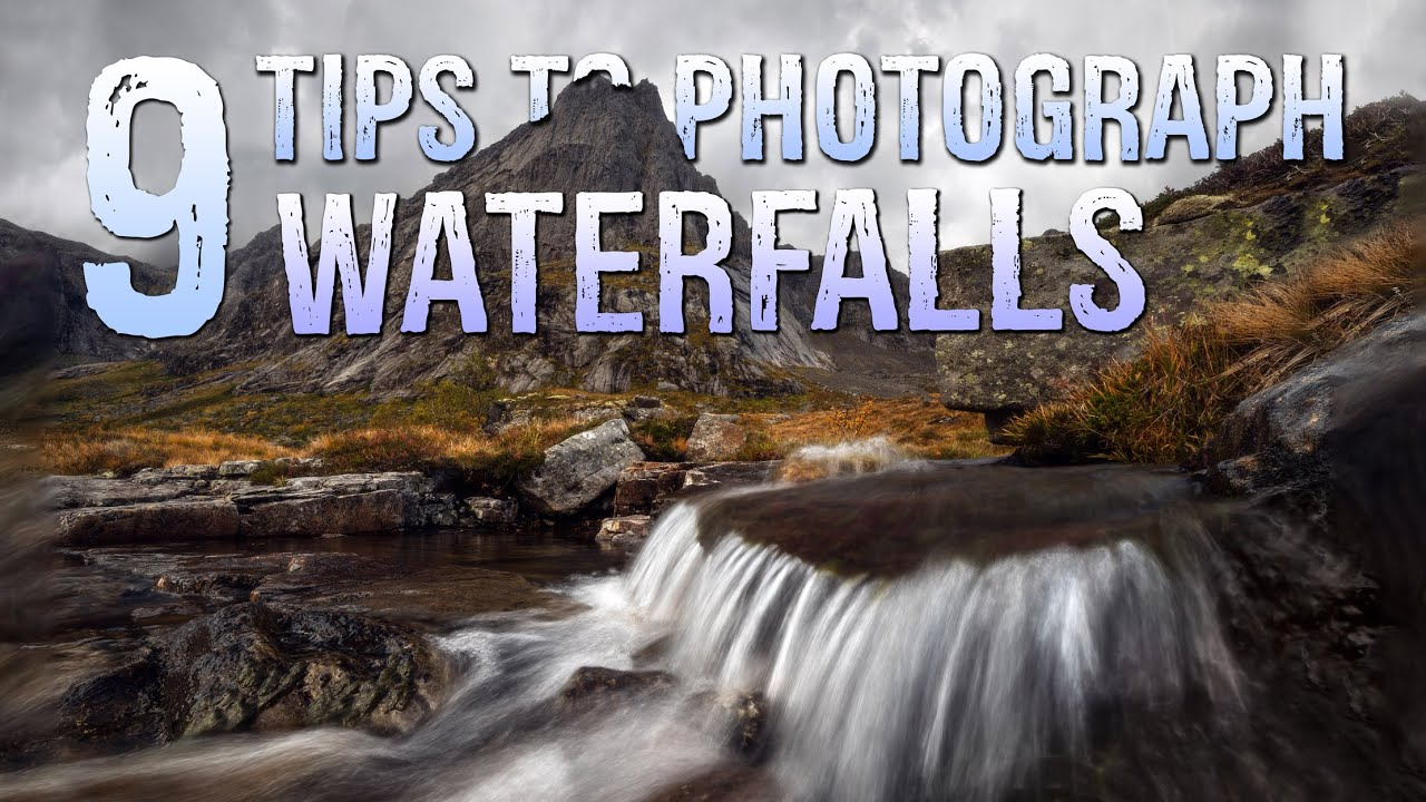 9 USEFUL Tips to Photograph Waterfalls