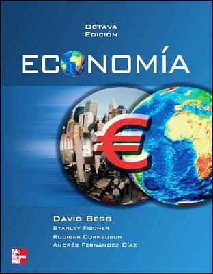 Economía, 8va. Edición – David Begg
