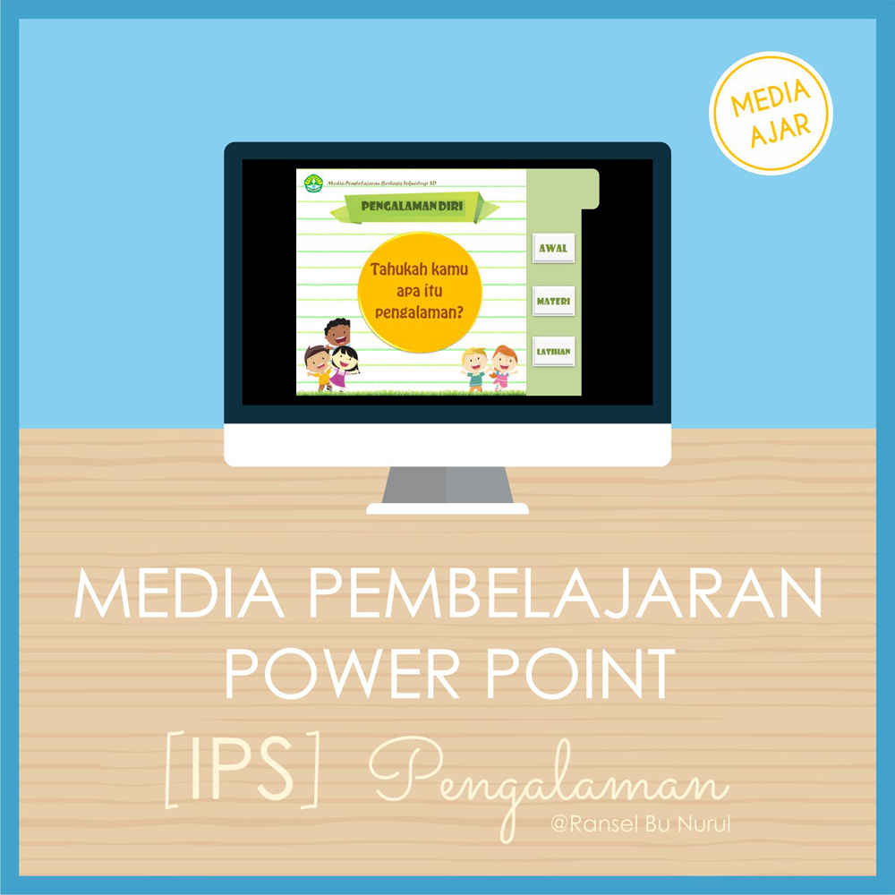 media-ajar-power-point-ips-pengalaman-diri