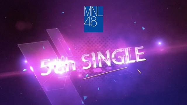 MNL48 5th Senbatsu Announcement