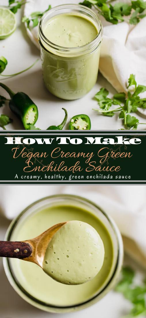 Vegan Creamy Green Enchilada Sauce #vegan #vegetarian #soup #breakfast #lunch