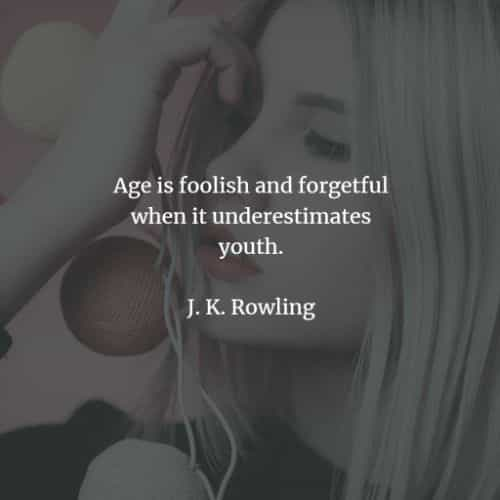 Youth quotes from famous people that will inspire you