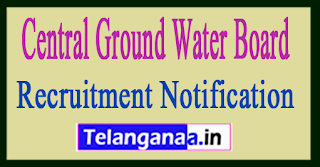 Central Ground Water Board CGWB Recruitment Notification 2017