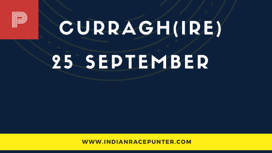 Curragh IRE Race Selections 25 September
