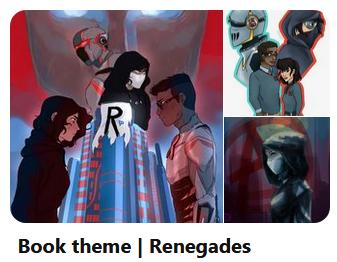 https://cz.pinterest.com/luculi/book-theme-renegades/