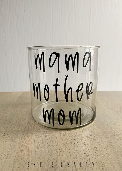 Mama, Mother, Mom glass vase.