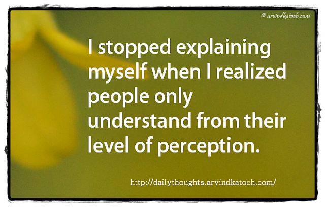 Daily Thought, Quote, Explaining, Realized, Perception,