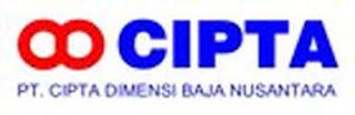Lowongan Kerja PT CDBN (Cipta Dimensi Baja Nusantara)