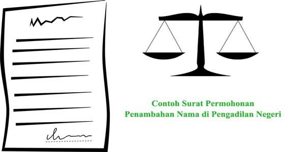 contoh surat permohonan penambahan nama di pengadilan negeri