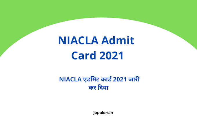 NIACLA Admit Card 2021