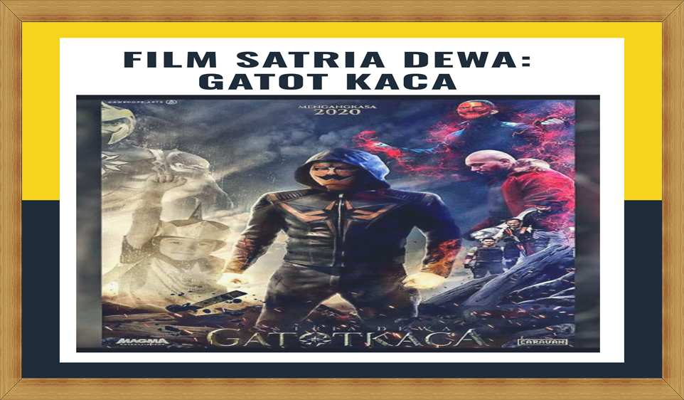 Download Film Satria Dewa: Gatotkaca Full Movie (Lengkap)