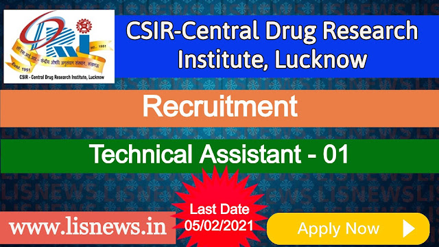 Technical Assistant at CSIR-Central Drug Research Institute, Lucknow