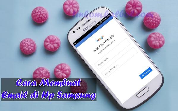 Mudahnya Membuat Email di Hp Samsung Terbaru Untuk Semua Tipe
