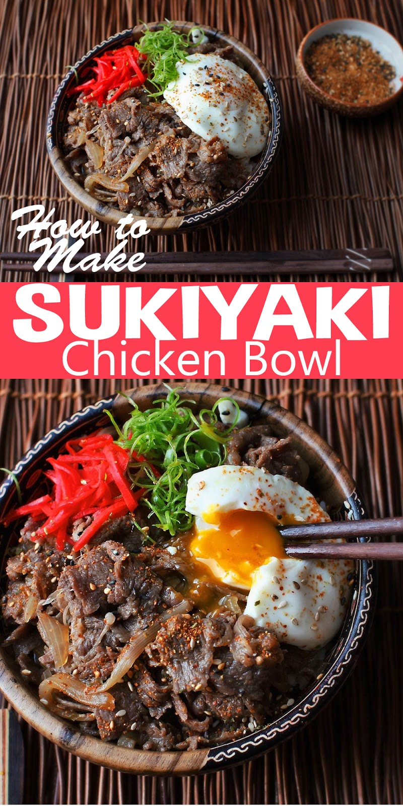 SUKIYAKI CHICKEN BOWL