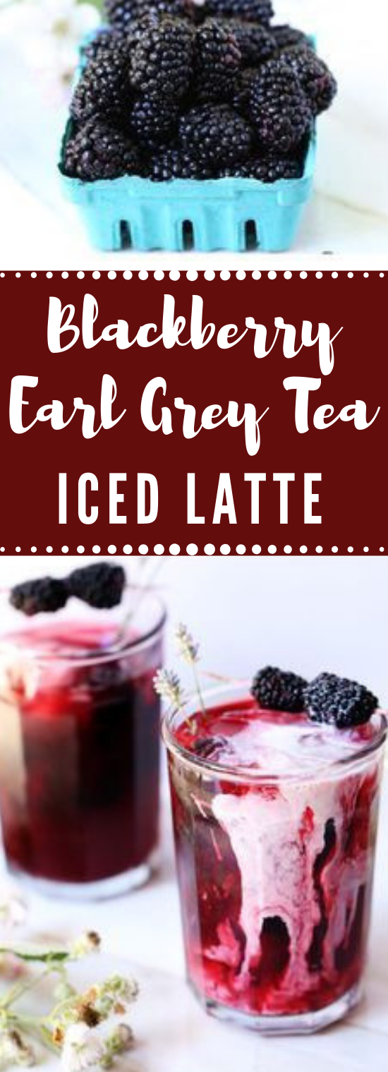 BLACKBERRY INFUSED EARL GREY ICED TEA #drink #healthy #recipes #fresdrink #yummy