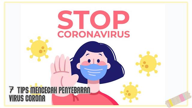 7 tips mencegah penyebaran virus corona