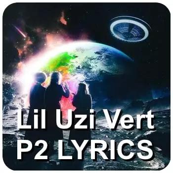 Lil-Uzi-Vert –P2-Lyrics