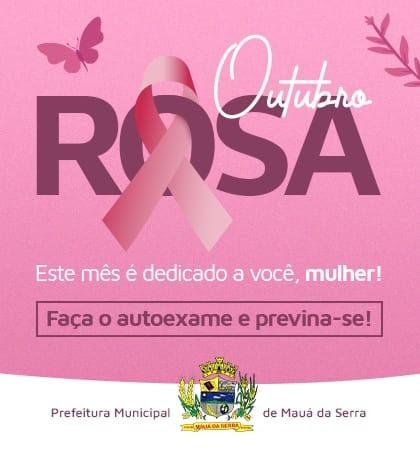 MAUÁ DA SERRA - CAMPANHA OUTUBRO ROSA